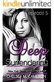 Deep Surrendering: Episode Five