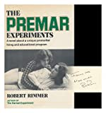 The Premar Experiments, Robert H. Rimmer, 0517521482
