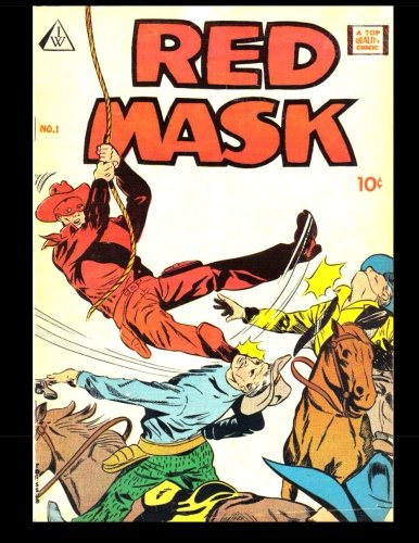 Red Mask #1: Golden Age Western Comic