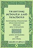 Trusting the Teacher : Empowering the Self-Evaluating Practitioner, McNamara, Gerry and O'Hara, Joe, 0820486388