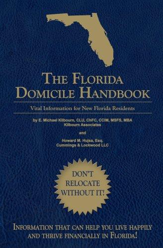 The Florida Domicile Handbook: Vital Information for New Florida Residents ebook
