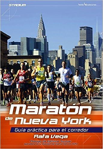 Maratón De Nueva York. Guía Práctica Para El Corredor ...