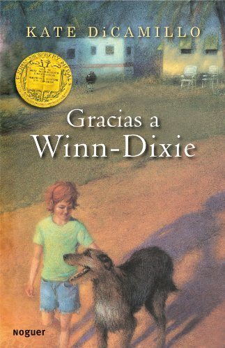 Gracias a Winn-Dixie / Because of Winn-Dixie (Spanish Edition) [Paperback] [2011] (Author) Kate DiCamillo, Alberto Jimenez Rioja