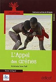 L'Appel des Arenes Litterafrique par Aminata Sow Fall