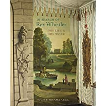 In Search of Rex Whistler: His Life and His Work