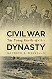 img - for Civil War Dynasty: The Ewing Family of Ohio Hardcover December 24, 2012 book / textbook / text book