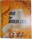 Food for Modern Living, Irene E. McDermott and Mabel B. Trilling, 0397402015