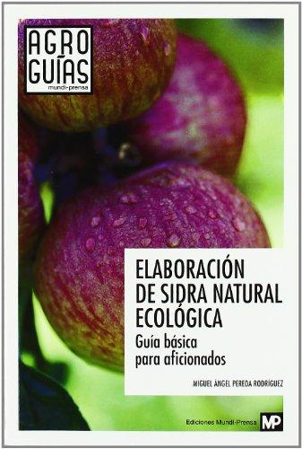 Descargar Libro Elaboración De Sidra Natural Ecológica Miguel Angel Pereda Rodriguez