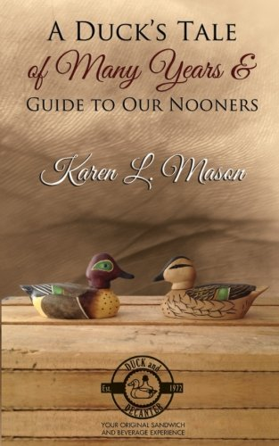 A Duck's Tale of Many Years & Guide to Our Nooners ()