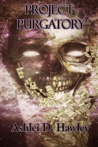 Project Purgatory: A Zombie Apocalypse Tale