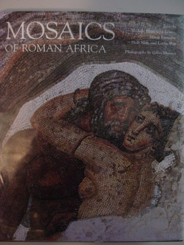 Mosaics of Roman Africa: Floor Mosaics from Tunisia by Brand: George Braziller