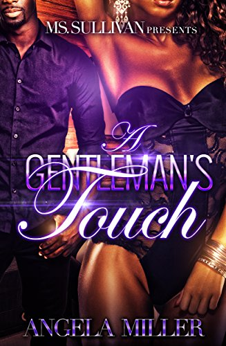 A Gentleman's Touch ( A Stand Alone Novel)