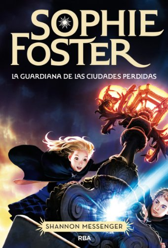 Sophie Foster (FICCION JUVENIL) (Spanish Edition) by [MESSENGER, SHANNON]