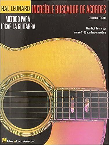 Incredible Chord Finder - Spanish Edition: Increible Buscador De Acordes 2nd Edition