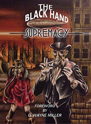 The Black Hand Supremacy