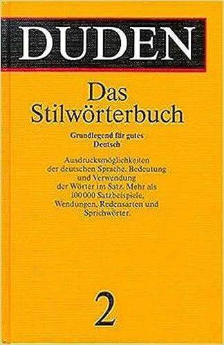 Der Duden 12 Bde Bd 2 Duden Das Stilworterbuch Duden Deutsche Sprache In 12 Banden Amazon De Dudenredaktion Bucher