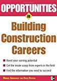 img - for Opportunities in Building and Construction Careers: 1st (First) Edition book / textbook / text book