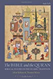 img - for The Bible and the Qur'an: Biblical Figures in the Islamic Tradition book / textbook / text book