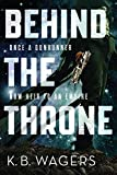 Behind the Throne (The Indranan War Book 1)