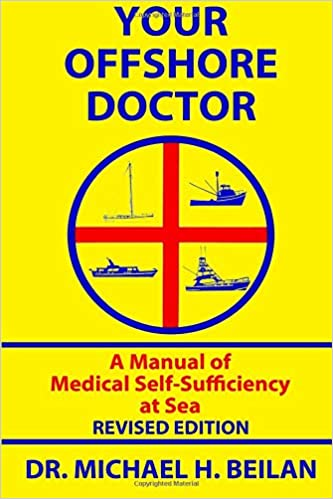 your offshore doctor a manual of medical self sufficiency at sea
