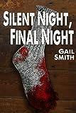 Silent Night, Final Night