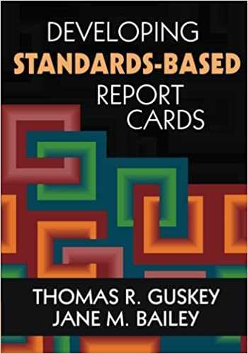 Developing standards based report cards thomas r guskey jane m developing standards based report cards 1st edition fandeluxe Images