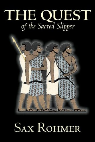 Read Online The Quest of the Sacred Slipper by Sax Rohmer, Fiction, Action & Adventure PDF