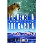 img - for The Beast in the Garden - a Modern Parable of Man & Nature (Hardback) - Common book / textbook / text book