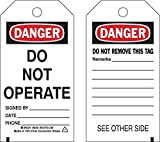 Brady 5 3/4'' X 3'' Black/Red/White Polyester Tags''DO NOT OPERATE SIGNED BY: DATE: PHONE:''
