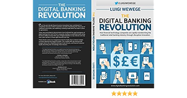 Amazon the digital banking revolution how financial amazon the digital banking revolution how financial technology companies are rapidly transforming the traditional retail banking industry through malvernweather