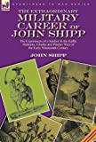 The Extraordinary Military Career of John Shipp, John Shipp, 0857062263