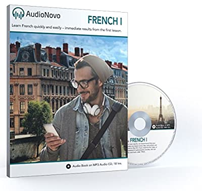 French for Beginners: The Quick and Easy Way to Learn French in Only 30 Minutes a Day. Learn French or Get Your Money Back with Our 60 Day Guarantee! (AudioNovo French 1 Audio CD)