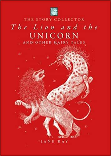 Image result for The Story Collector, The Lion and the Unicorn and Other Hairy Tales by Jane Ray