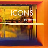 Icons de Yturbe: Arquitectos Mexico, Alberto Blanco, Jose De Yturbe, Pedro Salinas, Igor Moreno, 9689056298