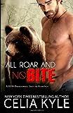 All Roar and No Bite, Celia Kyle, 1497472318
