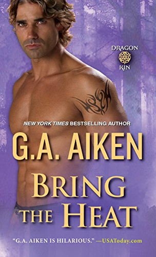Bring the heat dragon kin book 9 kindle edition by ga aiken bring the heat dragon kin book 9 by aiken ga fandeluxe Gallery