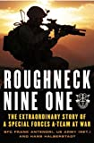javelin 1 - Roughneck Nine-One: The Extraordinary Story of a Special Forces A-team at War