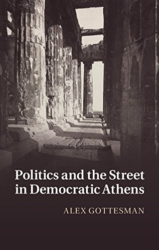 Download Politics and the Street in Democratic Athens Pdf