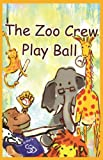 The Zoo Crew Play Ball, Judybee, 1780920008