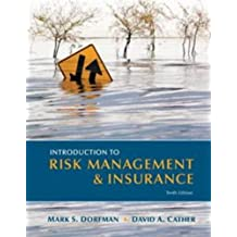 Introduction to Risk Management and Insurance (10th Edition)