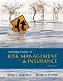 img - for Introduction to Risk Management and Insurance (10th Edition) (Prentice Hall Series in Finance) book / textbook / text book