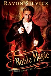 Noble Magic (Enforcer's Series Book 1)