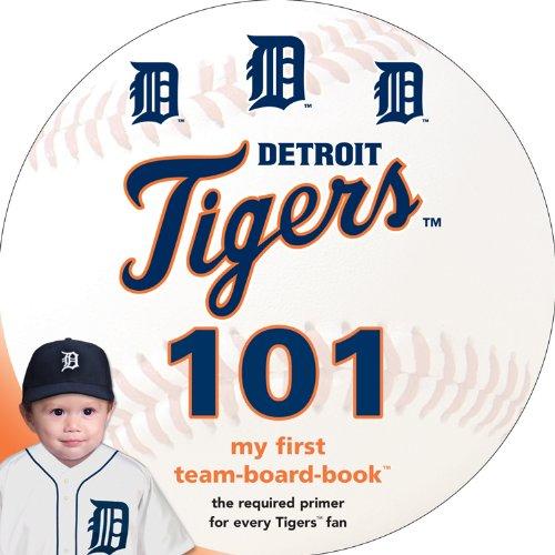 Detroit Tigers 101 (My First Team Board-Books) pdf