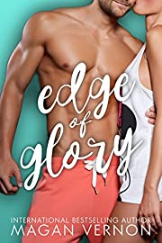 Edge of Glory: Friendship, Texas #1
