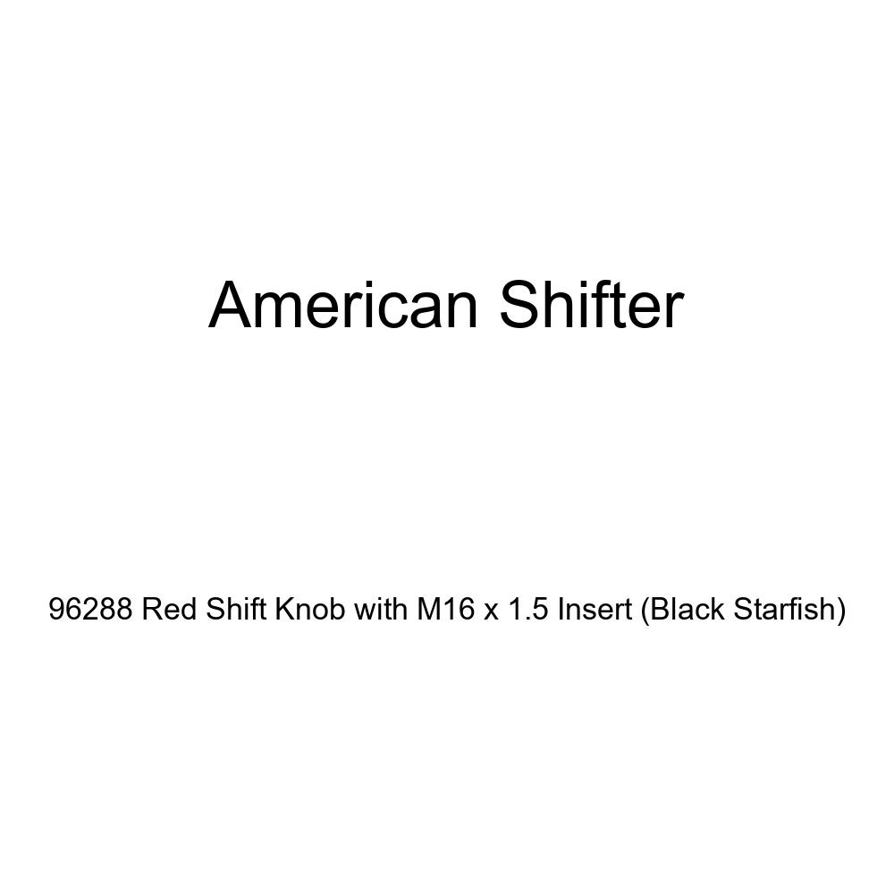 American Shifter 96288 Red Shift Knob with M16 x 1.5 Insert Black Starfish