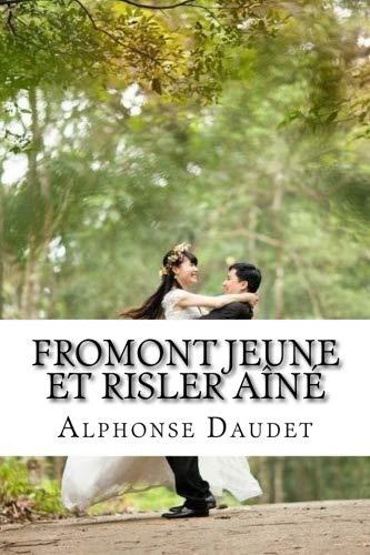 Fromont jeune et Risler aîné (French Edition)