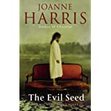 The Evil Seedby Joanne Harris
