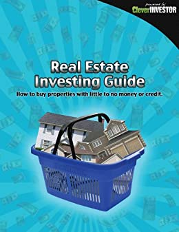 Clever Investor No Money Down Real Estate Investing Guide by [Sperber, Cody]
