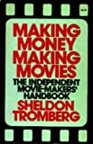 Making Money Making Movies, Sheldon Tromberg, 053106753X
