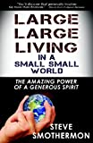 Large Large Living in a Small Small World